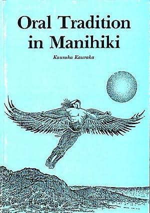 ORAL TRADITION IN MANIHIKI: KAURAKA, Kauraka
