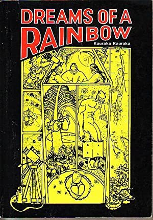 DREAMS OF A RAINBOW - Moemoea a: KAURAKA, Kauraka
