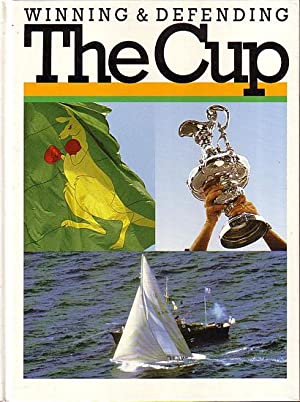 WINNING & DEFENDING THE CUP: AMERICA'S CUP