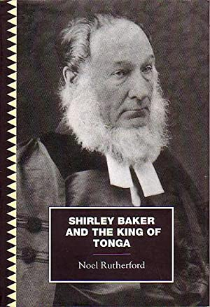 SHIRLEY BAKER AND THE KING OF TONGA: RUTHERFORD, Noel