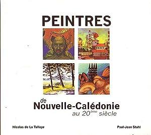 PEINTRES DE NOUVELLE-CALEDONIE au 20ème Siècle: DE LA TULLAYE,