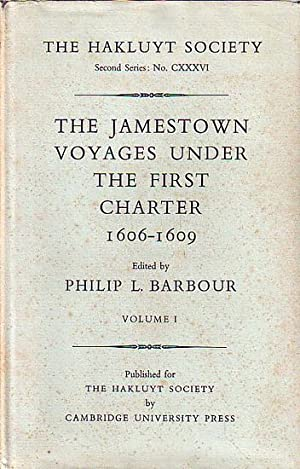 THE JAMESTOWN VOYAGES UNDER THE FIRST CHARTER: BARBOUR, Philip L.