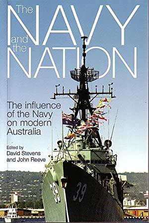 THE NAVY AND THE NATION. The Influence: STEVENS, David &