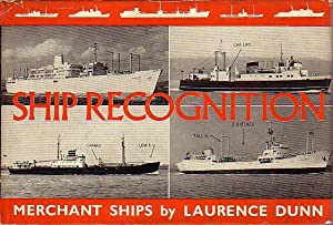 SHIP RECOGNITION, Merchant Ships: DUNN, Laurence