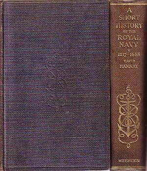 A SHORT HISTORY OF THE ROYAL NAVY: HANNAY, David