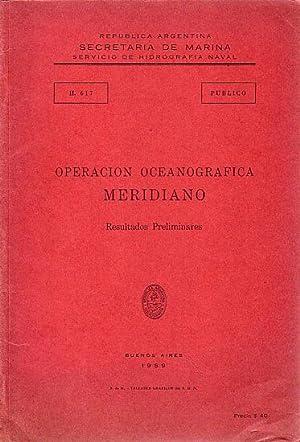 OPERACION OCEANOGRAFICA MERIDIANO - Resultados Preliminares: REPUBLICA ARGENTINA