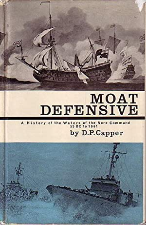 MOAT DEFENSIVE - A History of the: CAPPER, D. P.