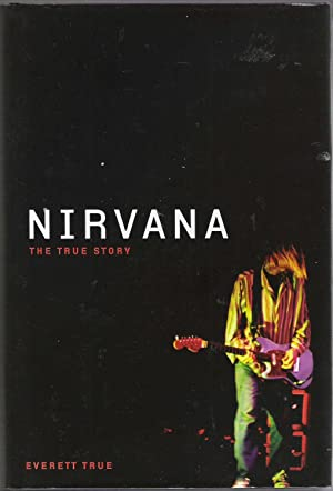 Nirvana The True Story: True, Everett
