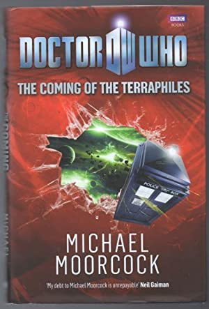 Doctor Who: The Coming of the Terraphiles: Moorcock, Michael