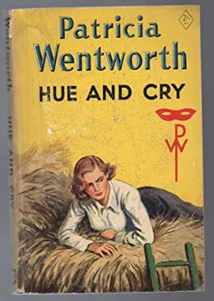 Hue and Cry: Wentworth, Patricia