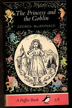 The Princess and the Goblin: MacDonald, George