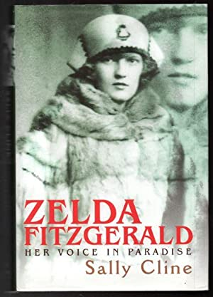 Zelda Fitzgerald Her Voice in Paradise: Cline, Sally
