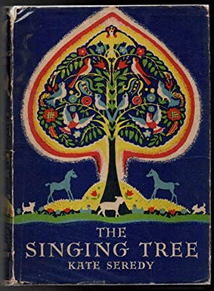 The Singing Tree: Seredy, Kate