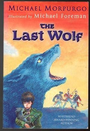 The Last Wolf: Morpurgo, Michael