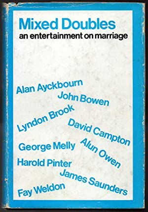 Mixed Doubles: An Entertainment on Marriage: Ayckbourn, Alan; Bowen,