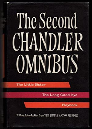 The Second Raymond Chandler Omnibus: The Little: Chandler, Raymond