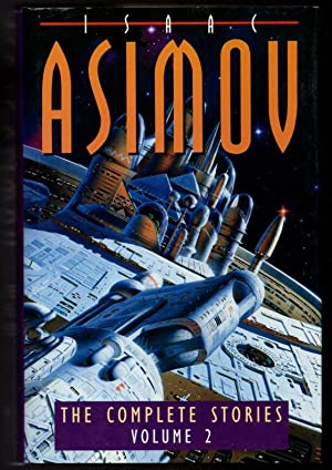 The Complete Stories Volume 2: Asimov, Isaac