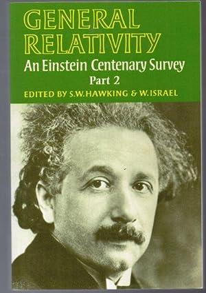 General Relativity An Einstein Centenary Survey Part 2: Hawking, S.W & Israel, W. (Editors)