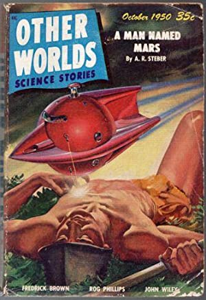 Other Worlds Science Stories October 1950: Palmer, Raymond A.;