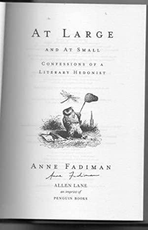 familiar essays anne fadiman At large and at small: familiar essays [anne fadiman] on amazoncom free shipping on qualifying offers in at large and at small , anne fadiman returns to one of.