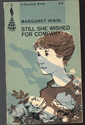 Still She Wished for Company: Irwin, Margaret