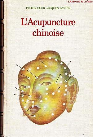 L'Acupuncture chinoise (Médecines et traitements naturels): Lavier,.