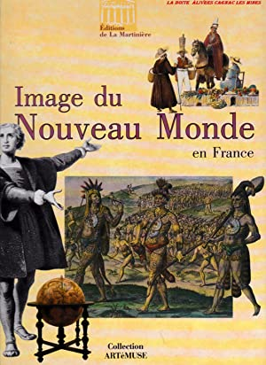 Image du Nouveau monde en France, Centre: Jean Louis, Augé,