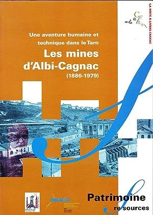 Les Mines ded'Albi Cagnac, 1886-1979, Une aventure: Marcel Gau et