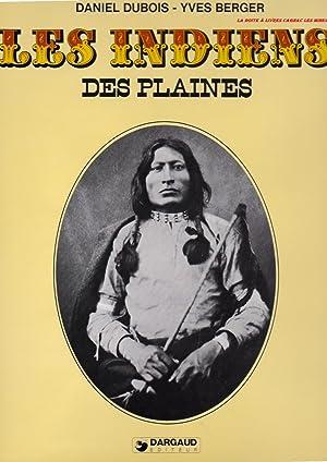 Les indiens des plaines, Far West, Amérique,: Daniel Dubois, Yves