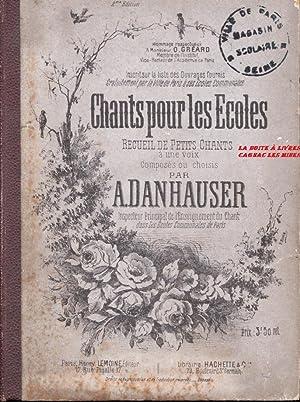 Chants pour les Écoles, recueil de petits chants à une voix, Musique, Chansons: A. ...