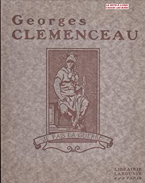 Georges Clémenceau, sa vie, son oeuvre: Gustave Geffroy