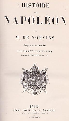 Histoire de Napoléon Bonaparte, Empereur, Histoire de France: M. De Morvins, Illustré par ...