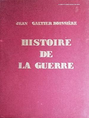 Histoire de la Guerre, 1914 / 1918, 1ère Guerre Mondiale: Jean Galtier Boissière