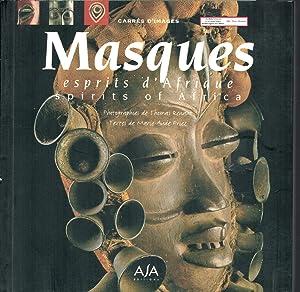 Masques. : Esprits d'Afrique, Edition bilingue français-anglais: Thomas Renaut; Marie-Claude
