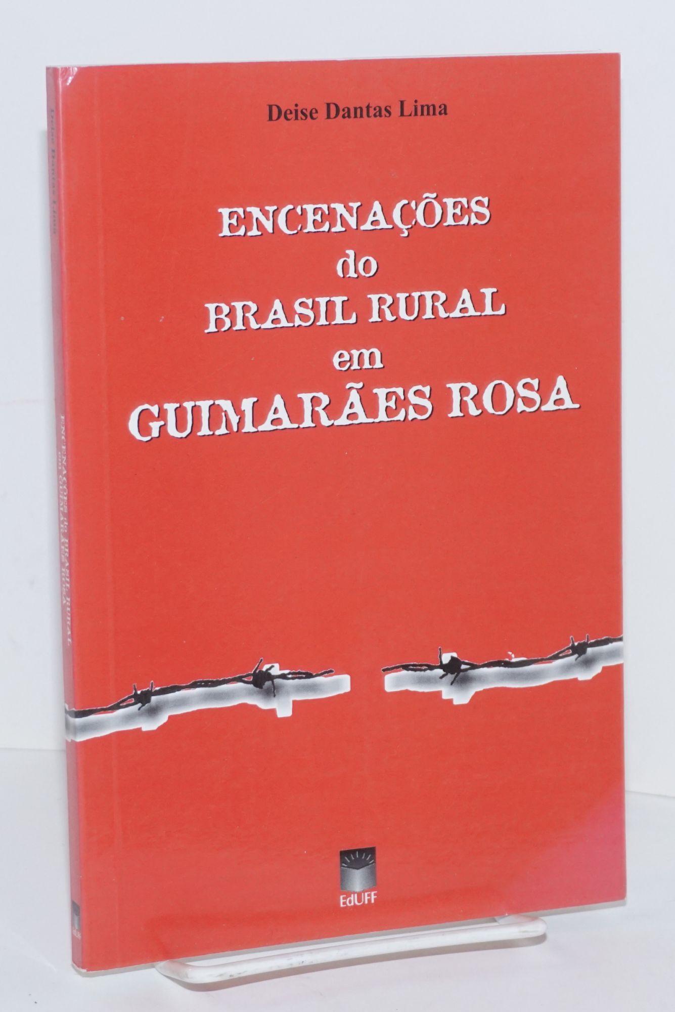 Encena??es do Brasil rural em Guimar?es Rosa - Lima, Deise Dantas