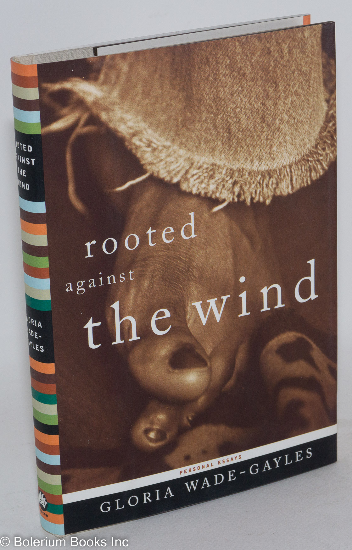 Rooted against the wind, personal essays