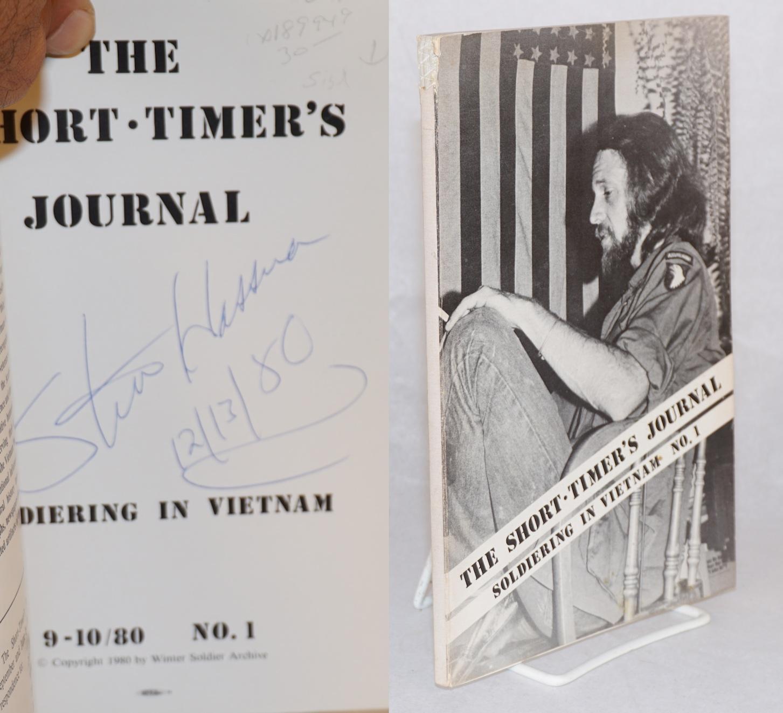 Short-Timer's journal: soldiering in Vietnam: 9-10/80 no. 1: Hassna, Steve