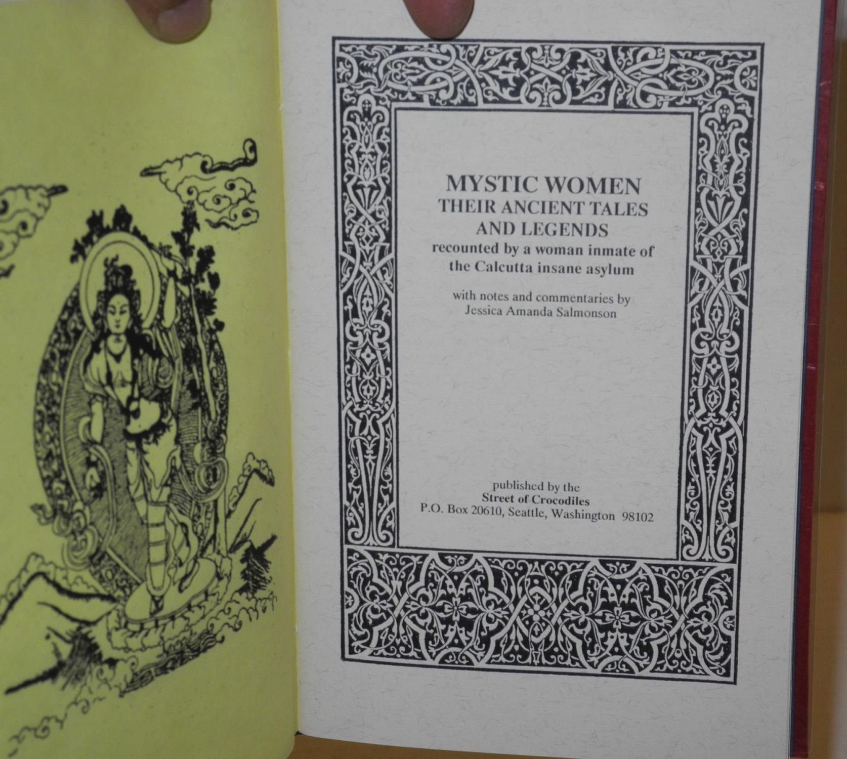Mystic women, their ancient tales and legends recounted by a woman inmate of the Calcutta insane ...