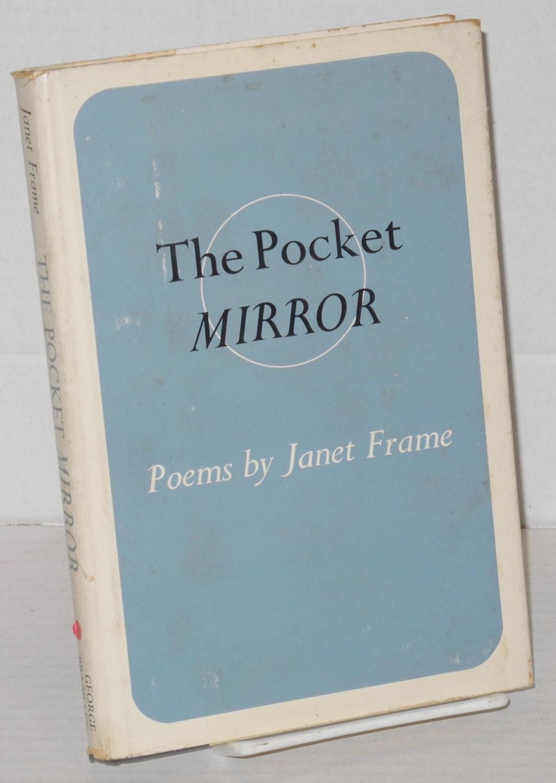 The pocket mirror: poems: Frame, Janet