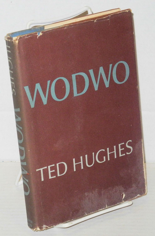 Wodwo: Hughes, Ted