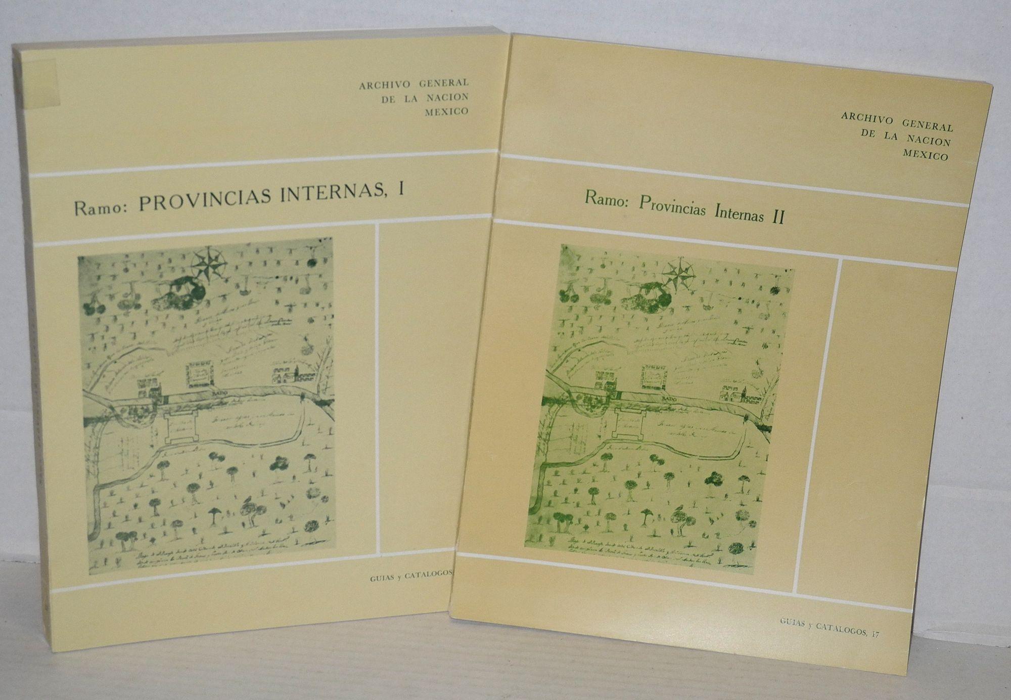 Catalogo del Ramo Provincias Internas, I [v. 3], II [v. 4]; Indice analitico elaborado por: Esperanza Rodriguez de Lebrija [two volumes together]