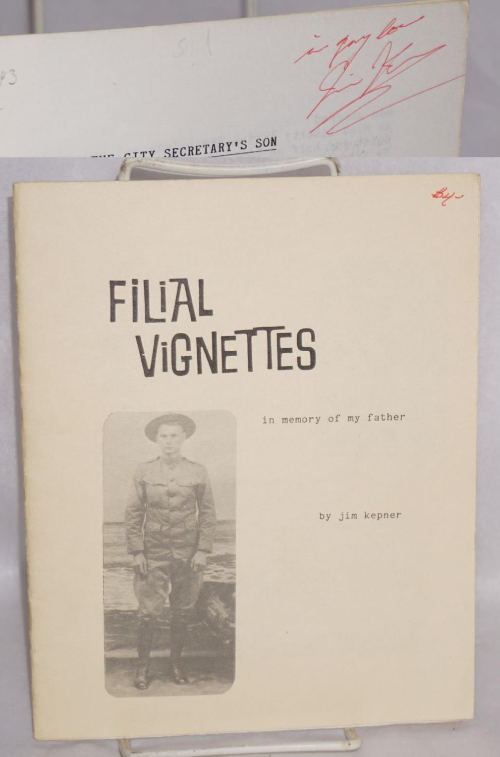 Filial vignettes; in memory of my father Kepner, Jim
