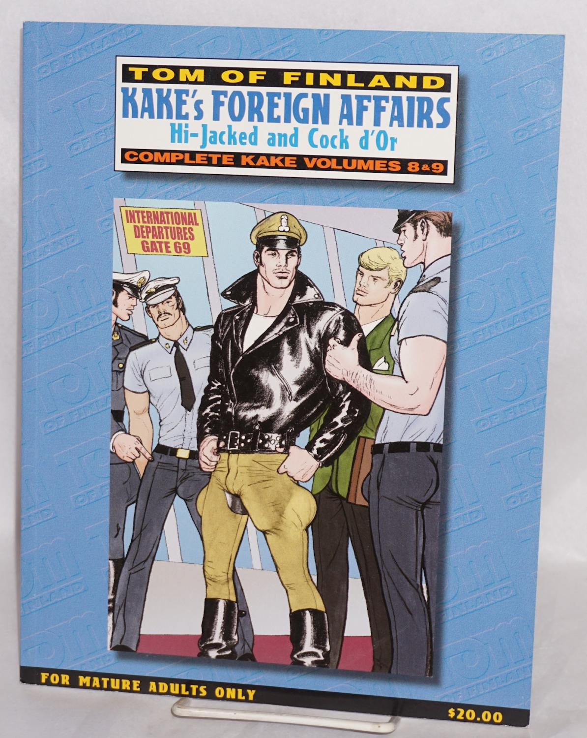 Kake's Foreign Affairs: Hi-jacked and Cock d'Or; complete Kake volumes 8 & 9