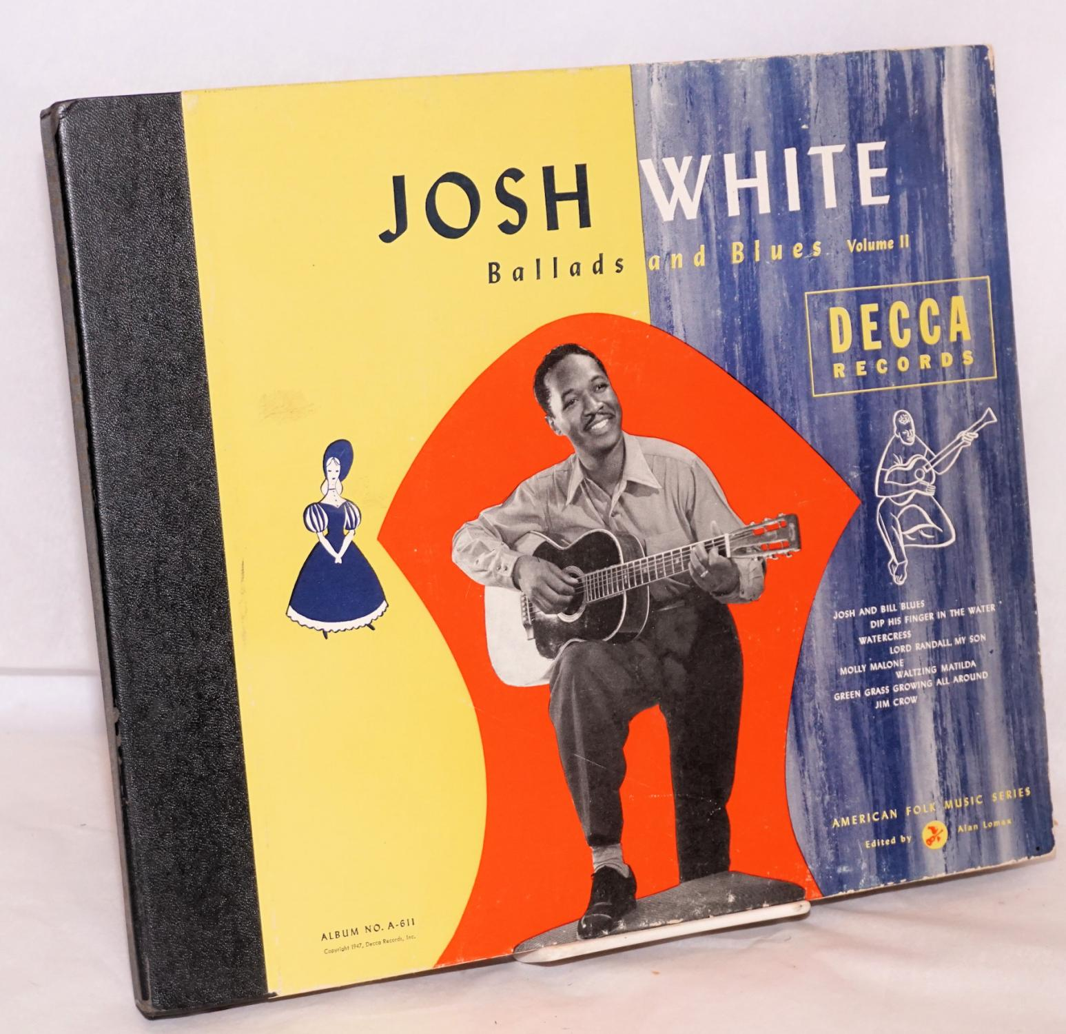 Ballads and Blues: volume two White, Josh