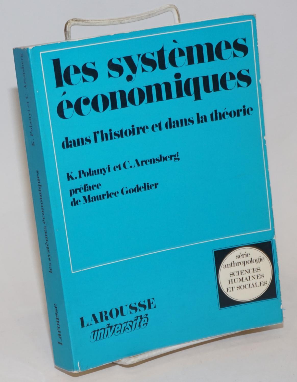 Les Systèmes économiques dans l'histoire et dans la théorie (Sciences humaines et sociales)