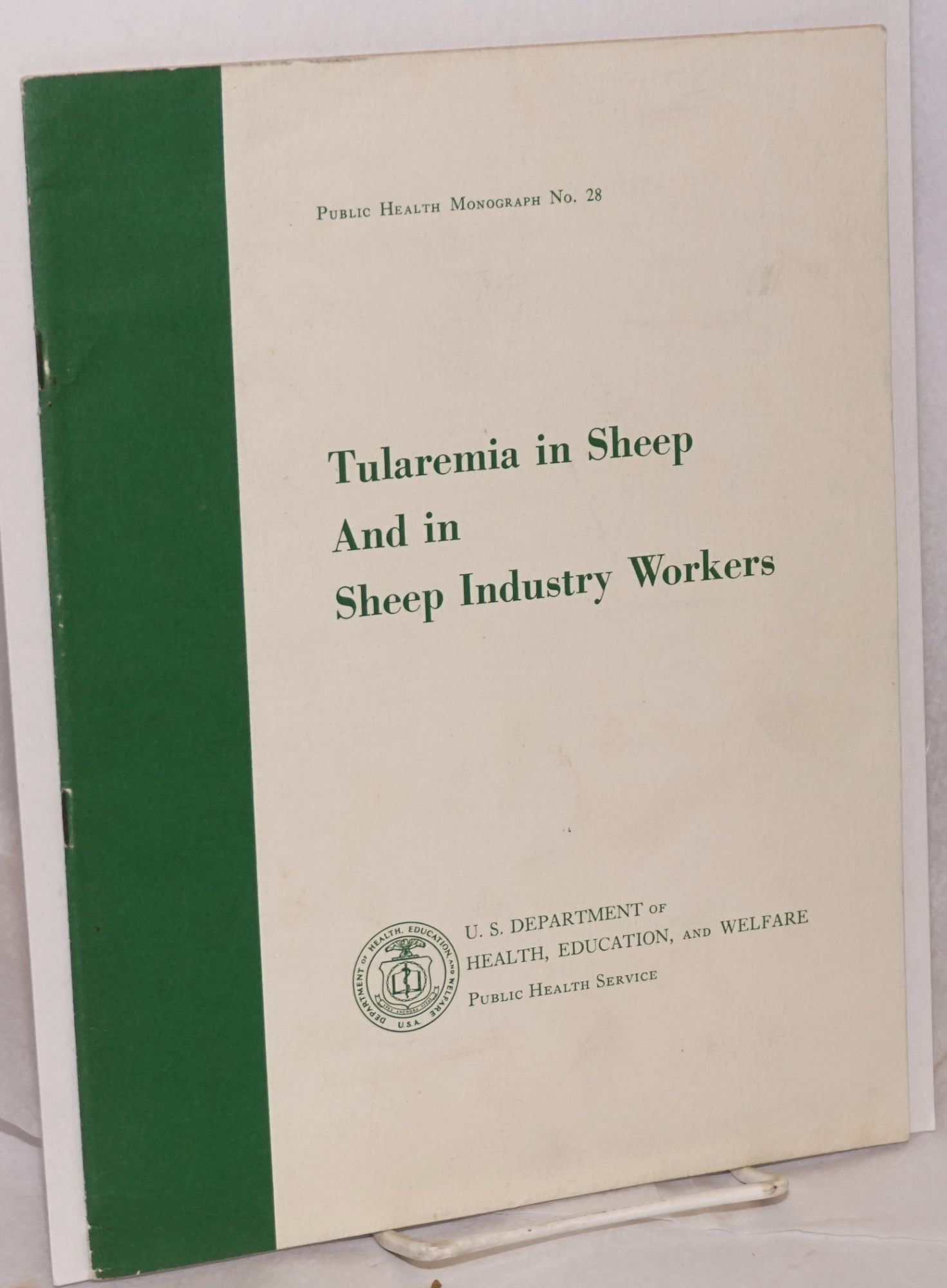 Tularemia in sheep and in sheep industry workers in Western United States Jellison, William L. [and] Glen M. Kohls Softcover 17p., wraps, minor creasing, paper slightly browned, 8.5x11 inches. Public health monograph no. 28. Tularemia was at this period being experimented wi