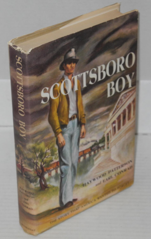 Scottsboro Boy: Patterson, Haywood and Earl Conrad