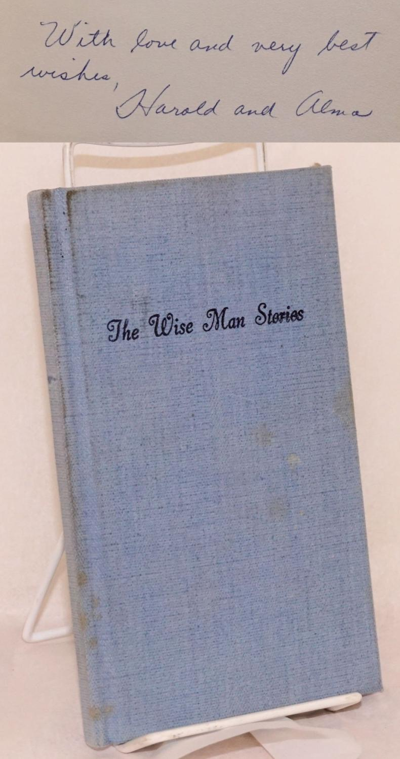 The wise man stories by Friends Anonymous Smith, Harold F, & Alma Hardcover