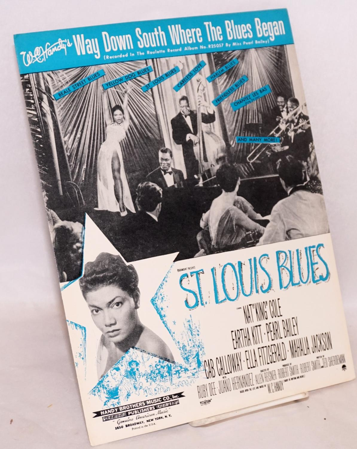W. C. Handy's Way down south where the blues began (recorded in the Roulette Record Album no. ...