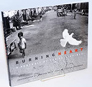 Burning Heart, a portrait of the Philippines. Photographs by Marissa Roth: Hagedorn , Jessica, text